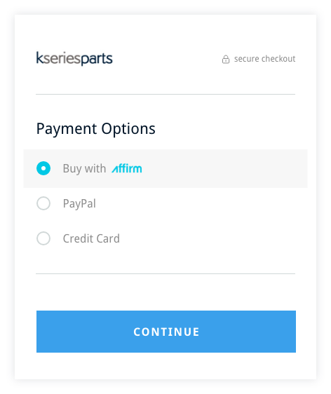 Step Two - Select Affirm During Checkout